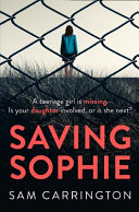 Saving Sophie  a Gripping Psychological Thriller with a Brilliant Twist