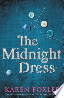 The Midnight Dress : magic... all her life, rose...