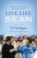 Live Like Sean Book PDF