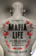 Mafia Life : the calabrian n'drangheta. the new york mafia. the...