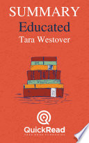 Summary Of Educated By Tara Westover Free Book By Quickread Com