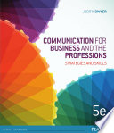 Communication for Business and the Professions  Strategie s and Skills