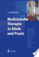 Medizinische Therapie in Klinik und Praxis
