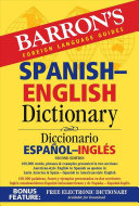 Barron's Foreign Language Guides Spanish-English Dictionary / Diccionario Espanol-Ingles