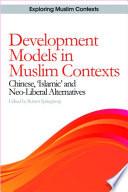 Development Models in Muslim Contexts