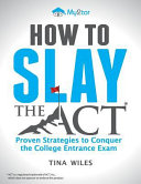 How to Slay the ACT