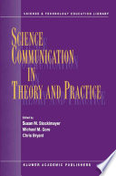 Science Communication in Theory and Practice