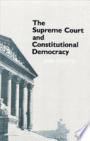 The Supreme Court and Constitutional Democracy
