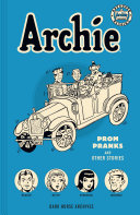 Archie Archives  Prom Pranks and Other Stories