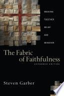 The Fabric of Faithfulness