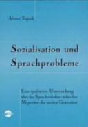Sozialisation und Sprachprobleme