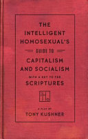 The Intelligent Homosexual s Guide to Capitalism and Socialism with a Key to the Scriptures