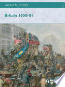 Access to History  Britain 1900 51