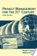 Project Management For The 21st Century : of the future with lessons...