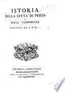 Istoria della citt   di Pescia e della Valdinievole  scritta da P  O  B        i e  Prospero Omero Baldasseroni