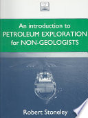 Introduction to Petroleum Exploration for Non geologists