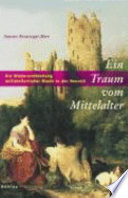 Ein Traum vom Mittelalter