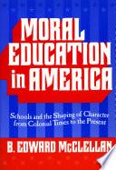 Moral Education in America