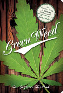 Green Weed  The Organic Guide to Growing High Quality Cannabis