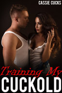 Training My Cuckold