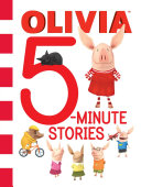 Olivia 5-Minute Stories One Dazzling Edition Olivia Loves