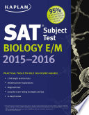 Kaplan SAT Subject Test Biology E M 2015 2016