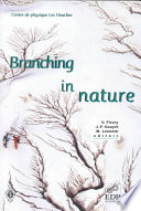 Branching in Nature