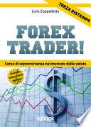 Forex trader   corso di sopravvivenza nel mercato delle valute