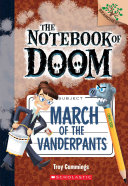 March of the Vanderpants  a Branches Book  the Notebook of Doom  12