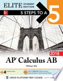 5 Steps to a 5  AP Calculus AB 2018 Elite Student Edition
