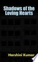 Shadows of the Loving Hearts