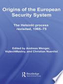 Origins of the European Security System