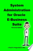 System Administration for Oracle E Business Suite  Personal Edition