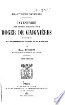 Inventaire des dessins exécutés pour Roger de Gaignières et conservés aux départements des estampes et des manuscrits