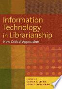Information Technology in Librarianship