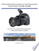 Photographer s Guide to the Panasonic Lumix DMC FZ2500 FZ2000