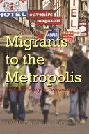 Migrants to the metropolis