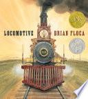 Ebook Locomotive Epub Brian Floca Apps Read Mobile