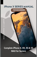 Iphone X Series Manual For Beginners