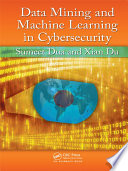 Data Mining and Machine Learning in Cybersecurity