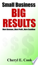 Small Business BIG RESULTS