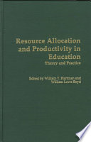 Resource Allocation and Productivity in Education