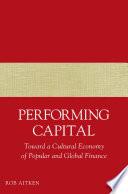 Performing Capital