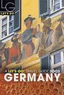 Let's Go 2003: Germany Over Forty Years Let S Go Travel Guides