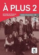 A PLUS 2 CAHIER DEXERCICES CD