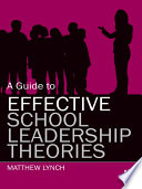 A Guide to Effective School Leadership Theories
