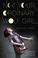 Not Your Ordinary Wolf Girl Book PDF