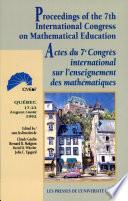 Actes Du Septième Congrès International Sur L'enseignement Des Mathématiques