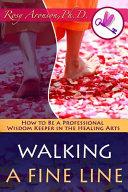 Walking A Fine Line book