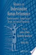 Advances in Understanding Human Performance